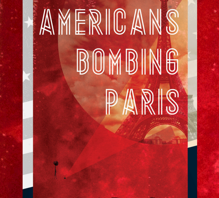 Americans Bombing Paris