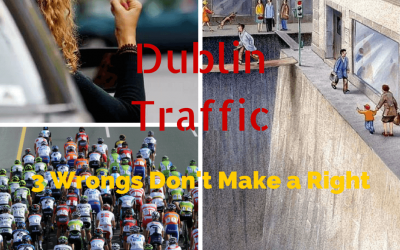 Dublin Traffic.  3 Wrongs Don't Make a Right.