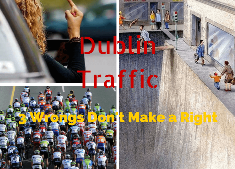 Dubiln Traffic 3 Wrongs Don't Make a Right