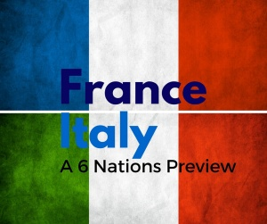 France Italy Six Nations Rugby Preview Paris